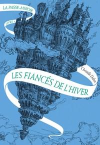 C_La-passe-miroir-Livre-1Les-Fiances-de-lhiver_3911