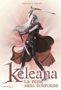 keleana,-tome-2---la-reine-sans-couronne-486976.jpg