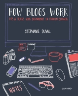 Book-Cover-How-Blogs-Work-by-Stephanie-Duval
