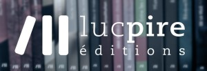 editions_luc_pire