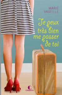 CVT_Je-Peux-Tres-Bien-Me-Passer-de-Toi_6201