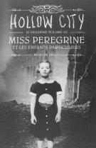 miss-peregrine-et-les-enfants-particuliers,-tome-2---hollow-city-516933