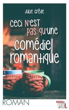 ceci-nest-pas-quune-comedie-romantique_couv