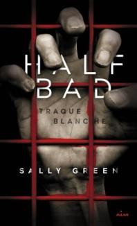 half-bad,-tome-1---traque-blanche-485010-264-432