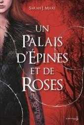 un-palais-dépines-et-de-roses-tome-1