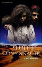 CVT_La-sublime-communaute-tome-1--Les-Affames_5525