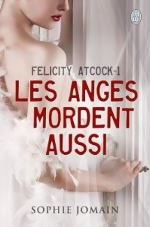 felicity-atcock-tome-1-les-anges-mordent-aussi-377543-264-432