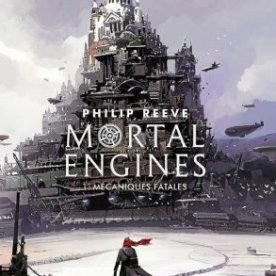 jeunesse-mortal-engines-tome-1-mecaniques-fatales_4319921_293x434p