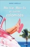 CVT_Mon-ex-et-autres-calamites_9838