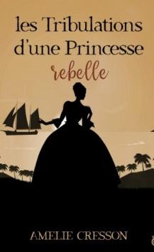 les-tribulations-d-une-princesse-rebelle-1234857-264-432