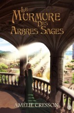 coeur_de_lycahan_tome_1_le_murmure_des_arbres_sages-1069181-264-432