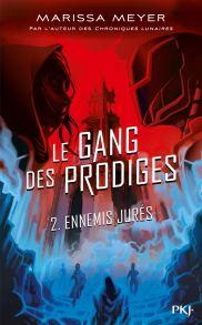 gang-prodiges-2-ennemis-jures-marissa-meyer